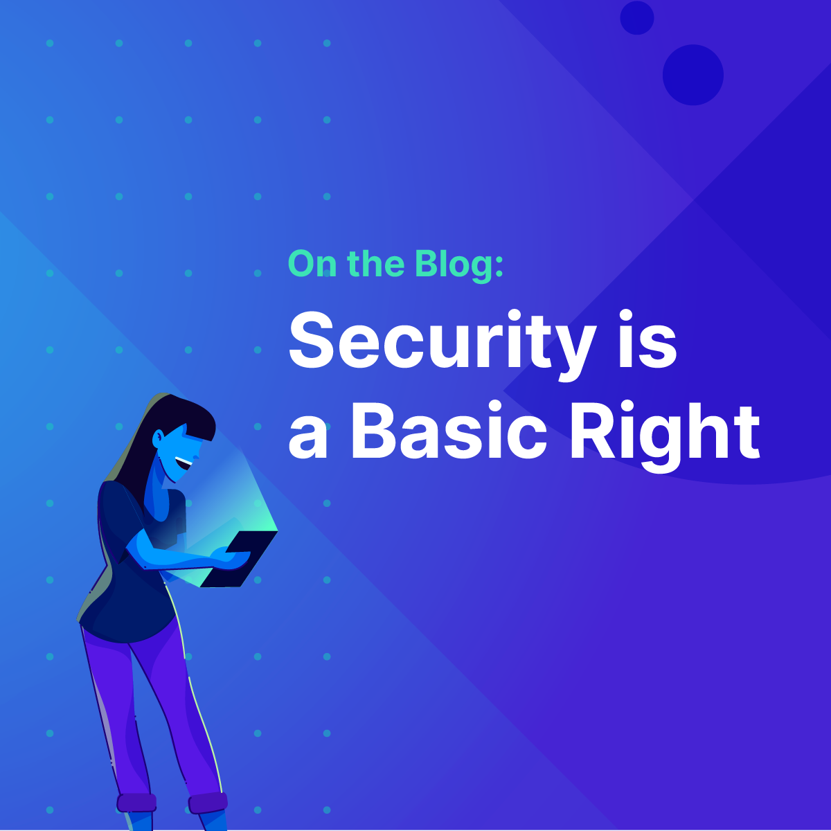 blog-security-is-a-basic-right